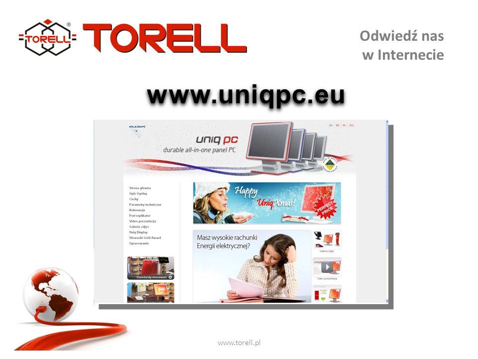 www.torell.pl Odwiedź nas w Internecie www.uniqpc.eu