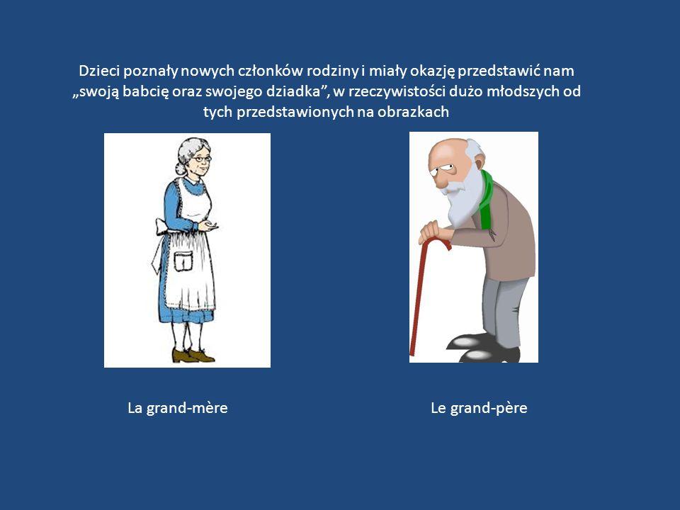 """La grand-mère Le grand-père Dzieci poznały nowych członków rodziny i miały okazję przedstawić nam """"swoją babcię oraz swojego dziadka , w rzeczywistości dużo młodszych od tych przedstawionych na obrazkach"""