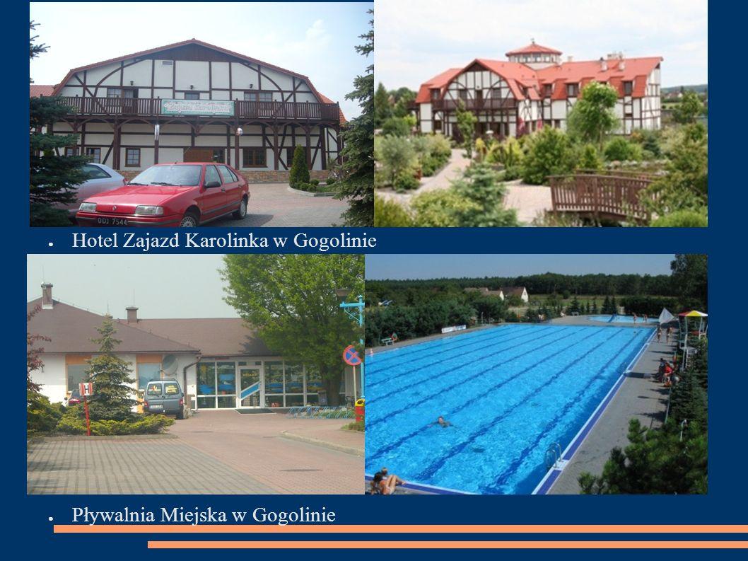 ● Hotel Zajazd Karolinka w Gogolinie ● Pływalnia Miejska w Gogolinie