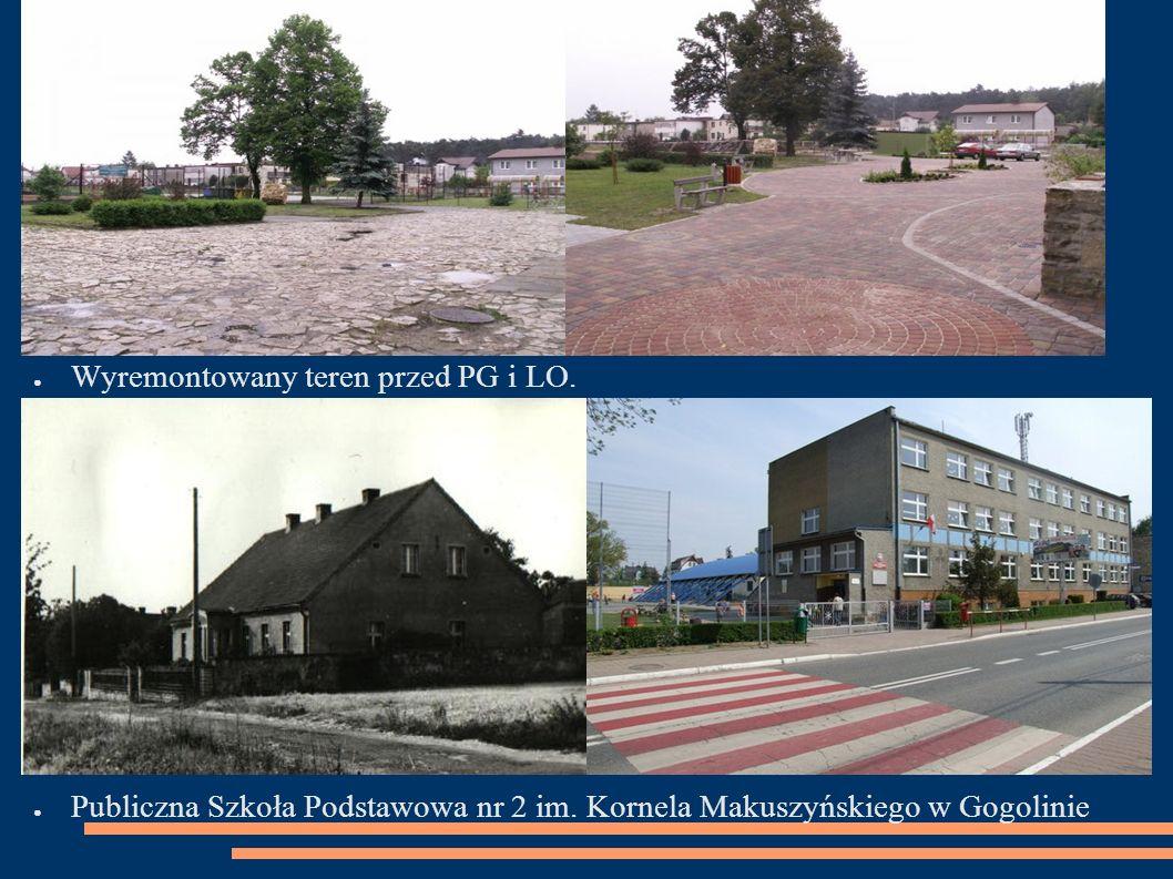 ● Wyremontowany teren przed PG i LO. ● Publiczna Szkoła Podstawowa nr 2 im.