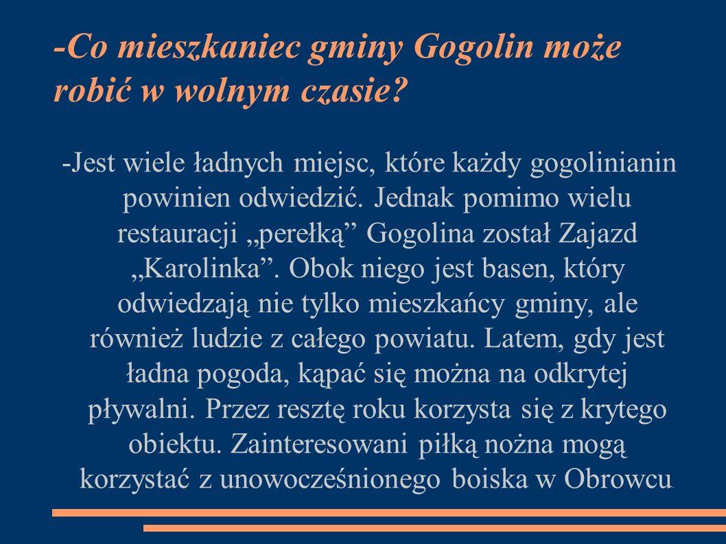 -Co mieszkaniec gminy Gogolin może robić w wolnym czasie.