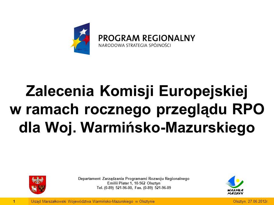 Zalecenia Komisji Europejskiej w ramach rocznego przeglądu RPO dla Woj. Warmińsko-Mazurskiego Departament Zarządzania Programami Rozwoju Regionalnego
