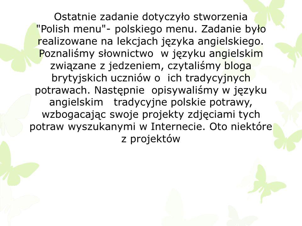 Ostatnie zadanie dotyczyło stworzenia Polish menu - polskiego menu.