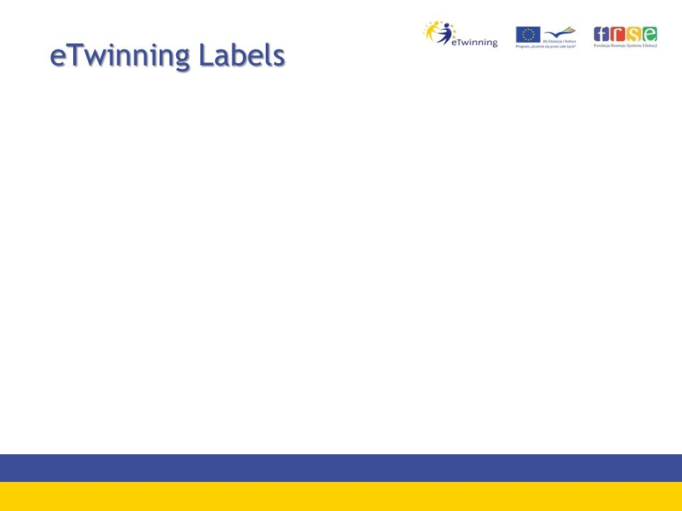 eTwinning Labels eTwinning Labels