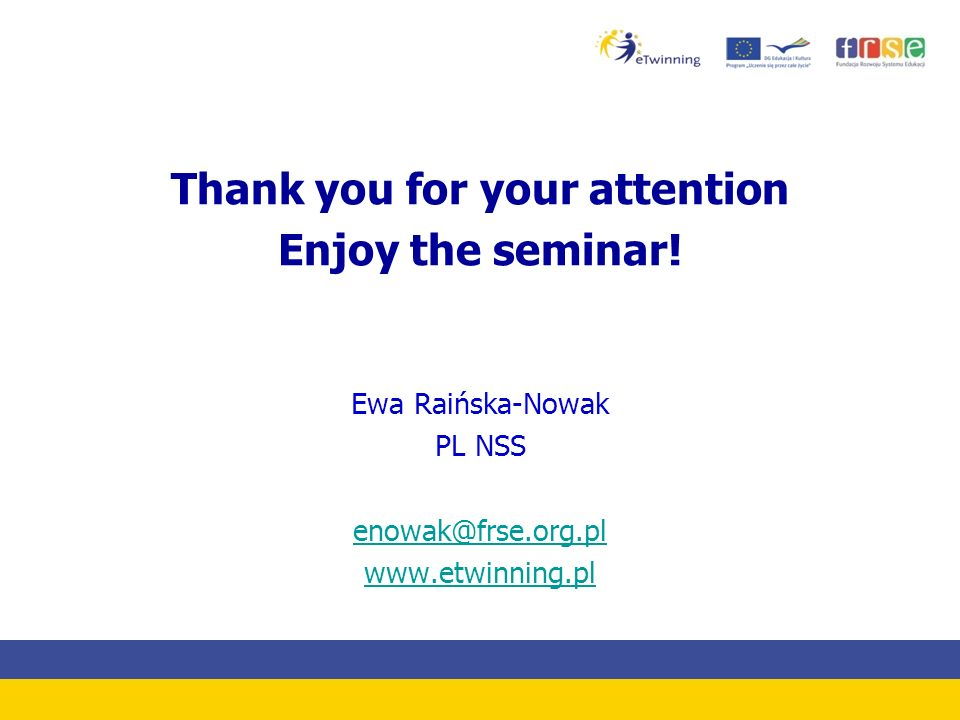 Thank you for your attention Enjoy the seminar.