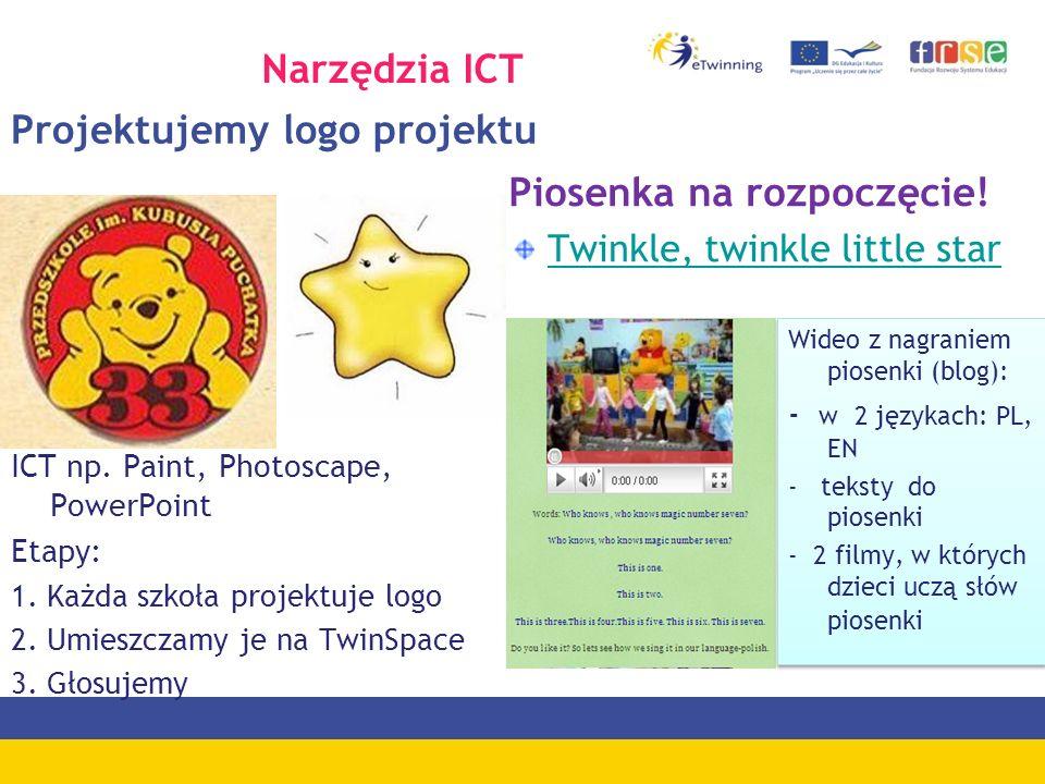 Projektujemy logo projektu Piosenka na rozpoczęcie! Twinkle, twinkle little star Wideo z nagraniem piosenki (blog): - w 2 językach: PL, EN - teksty do