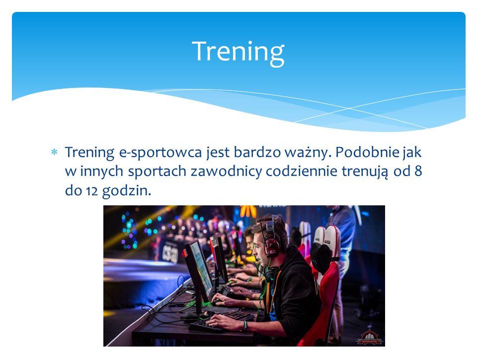  Trening e-sportowca jest bardzo ważny.