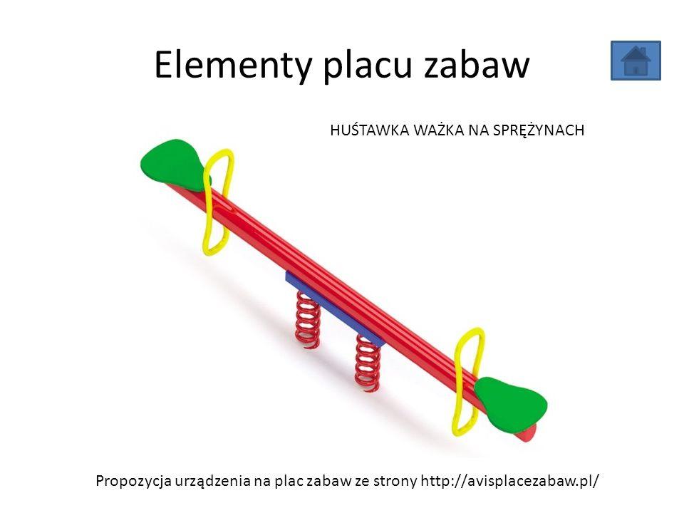 Elementy placu zabaw Propozycja urządzenia na plac zabaw ze strony http://avisplacezabaw.pl/ HUŚTAWKA WAŻKA NA SPRĘŻYNACH