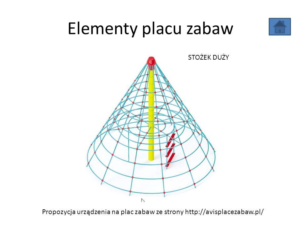 Elementy placu zabaw Propozycja urządzenia na plac zabaw ze strony http://avisplacezabaw.pl/ STOŻEK DUŻY
