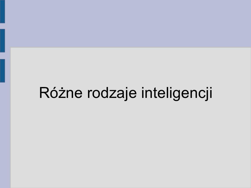 Różne rodzaje inteligencji