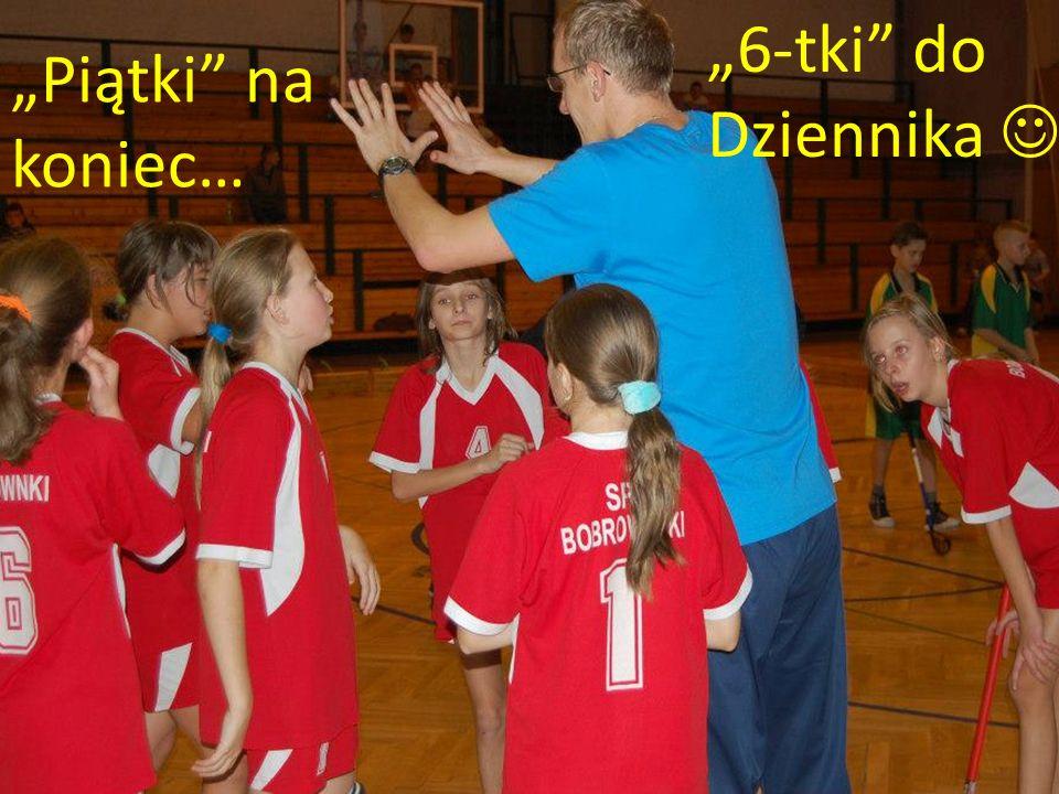 """""""Piątki na koniec… """"6-tki do Dziennika"""