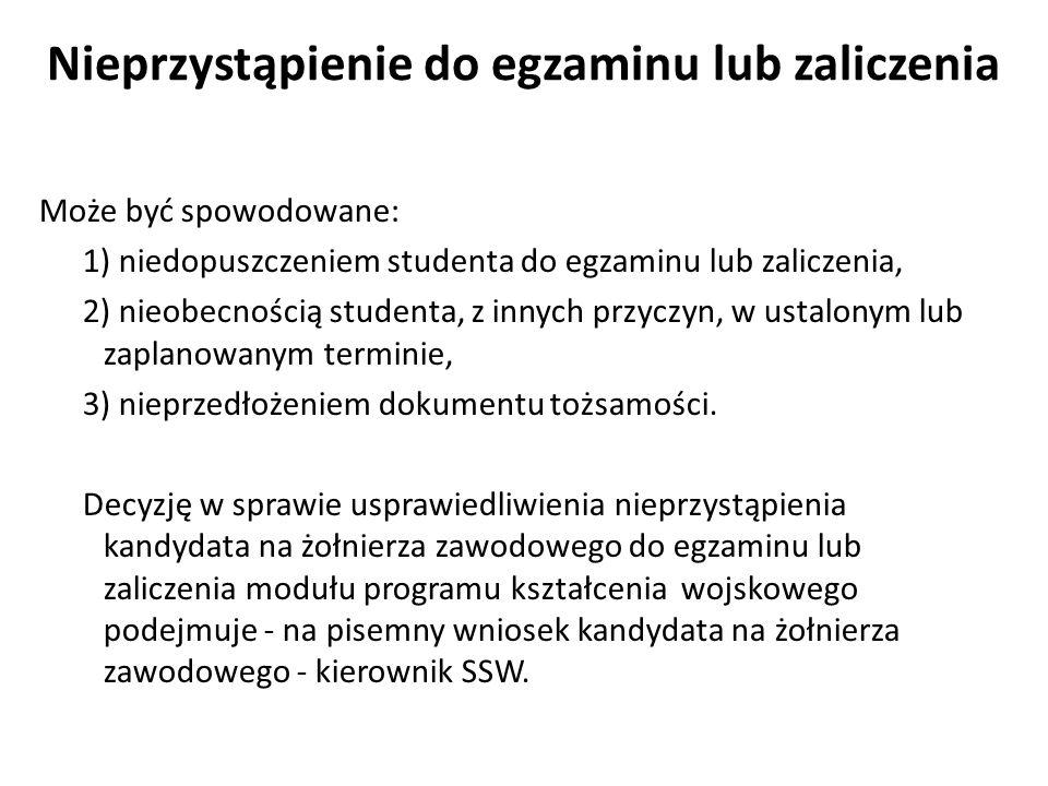 Nieprzystąpienie do egzaminu lub zaliczenia Może być spowodowane: 1) niedopuszczeniem studenta do egzaminu lub zaliczenia, 2) nieobecnością studenta,