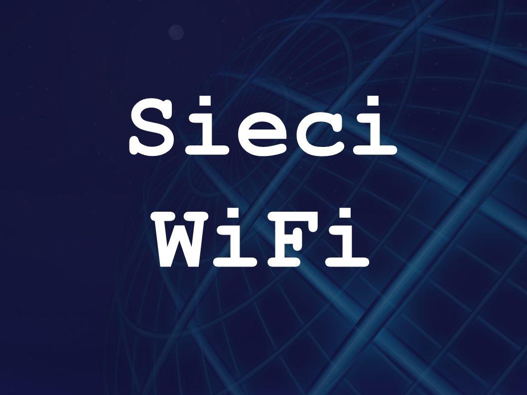 ►Wi-Fi jest znakiem towarowym stowarzyszenia Wi- Fi Alliance dla certyfikowanych produktów opartych na standardach IEEE 802.11.