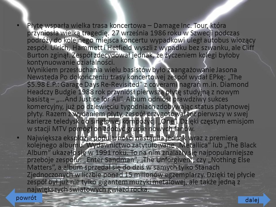 Płytę wsparła wielka trasa koncertowa – Damage Inc.