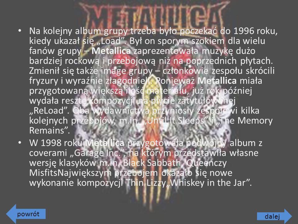 """Na kolejny album grupy trzeba było poczekać do 1996 roku, kiedy ukazał się """"Load ."""