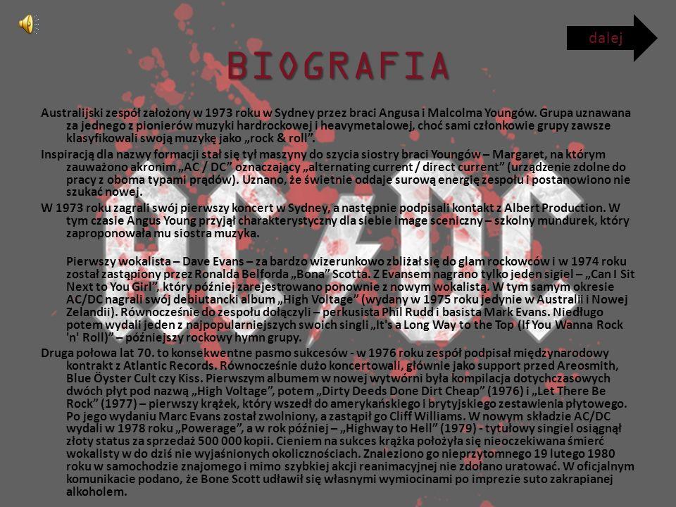 BIOGRAFIA Australijski zespół założony w 1973 roku w Sydney przez braci Angusa i Malcolma Youngów.