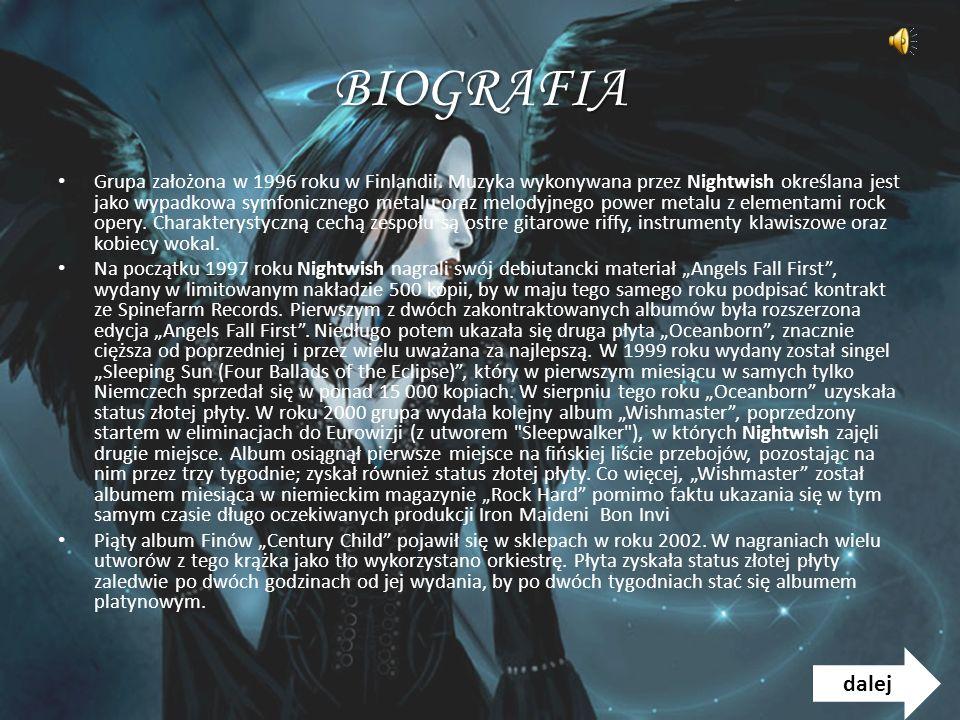 BIOGRAFIA Grupa założona w 1996 roku w Finlandii.