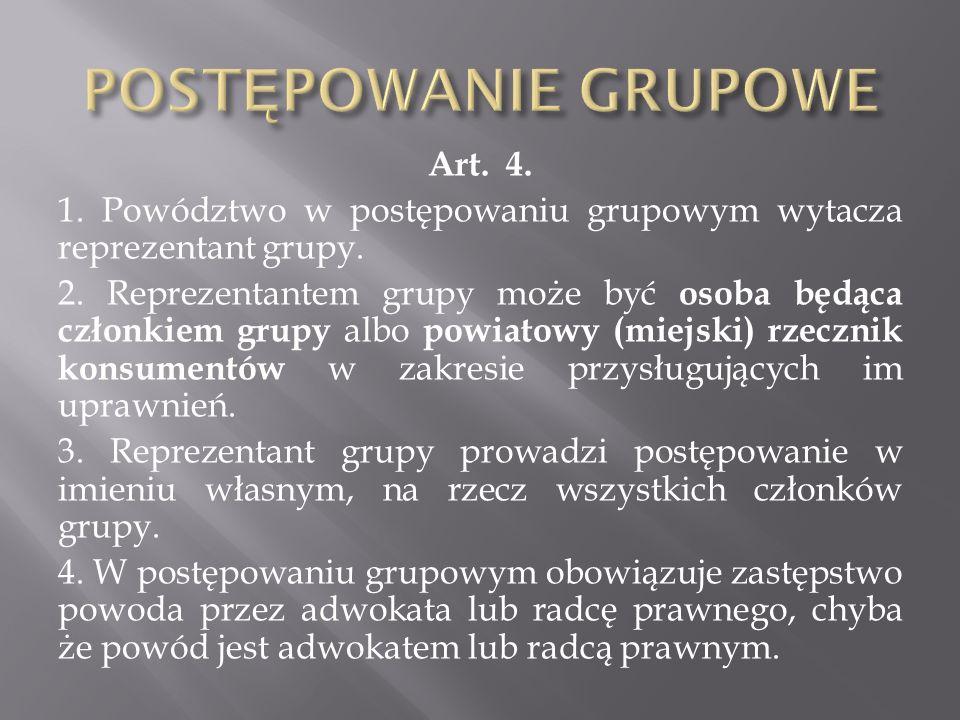 Art. 4. 1. Powództwo w postępowaniu grupowym wytacza reprezentant grupy.