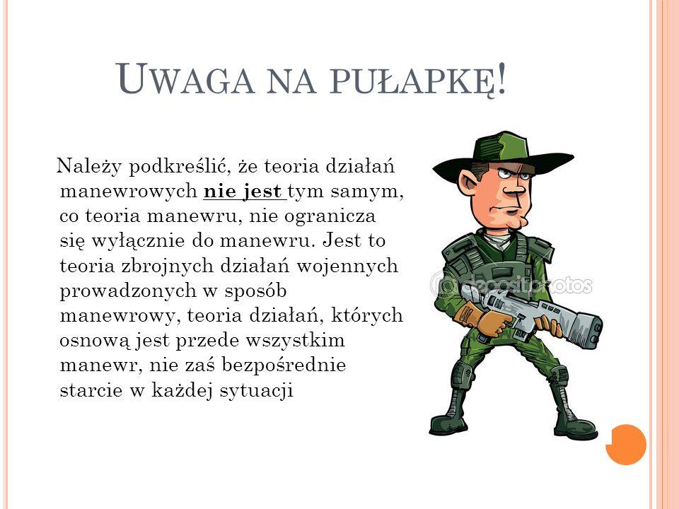 U WAGA NA PUŁAPKĘ .