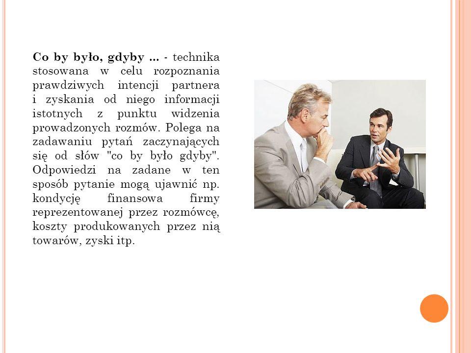Ograniczone kompetencje - negocjator może zdobyć przewagę nad partnerem, jeśli będzie odmawiał przyjęcia propozycji, powołując się na swoje ograniczone kompetencje.