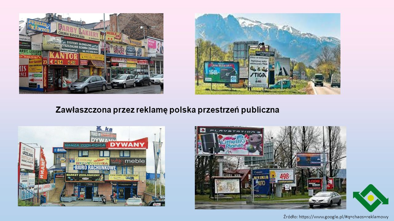 Przyczyny wizualnego chaosu: unormowania dotyczące reklamy rozproszone w wielu aktach prawnych, brak wspólnego języka dla mówienia o reklamie i przestrzeni publicznej, nieprecyzyjne przepisy, kontrola ich wykonania w gestii wielu instytucji, brak jednoznacznych definicji oraz regulacji limitujących ilość, rodzaj i wielkość reklam, nielegalne wykorzystywanie przystanków, latarni, słupów i drzew jako nośników reklamowych, postępowanie egzekucyjne dłuższe niż kampania reklamowa, większość nośników reklamowych w Polsce sytuowana na podstawie zgłoszenia, nie wymagającego uzyskania decyzji o warunkach zabudowy.
