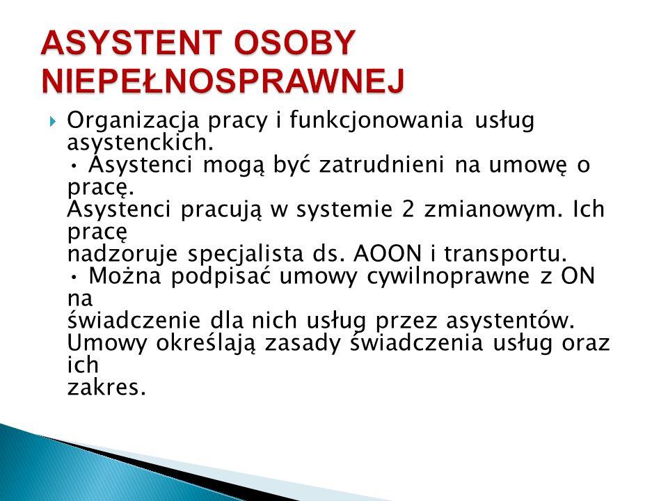  Organizacja pracy i funkcjonowania usług asystenckich.
