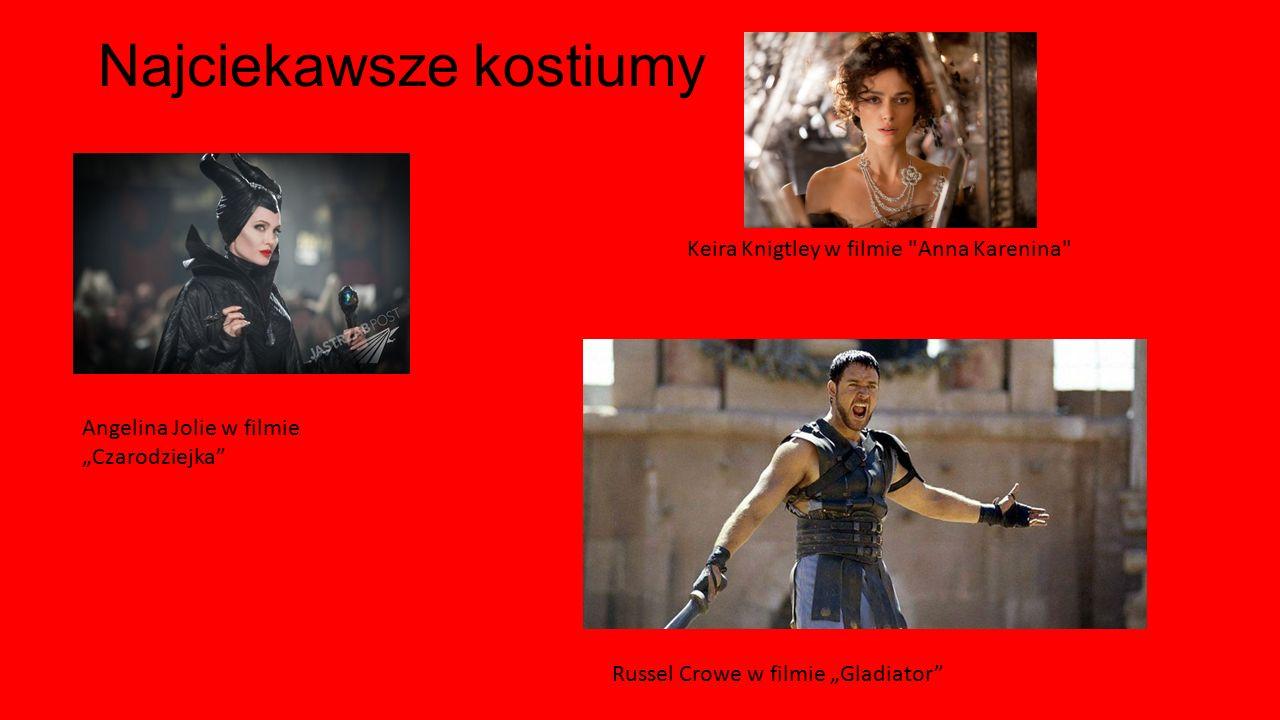"""Najciekawsze kostiumy Angelina Jolie w filmie """"Czarodziejka"""" Russel Crowe w filmie """"Gladiator"""" Keira Knigtley w filmie"""