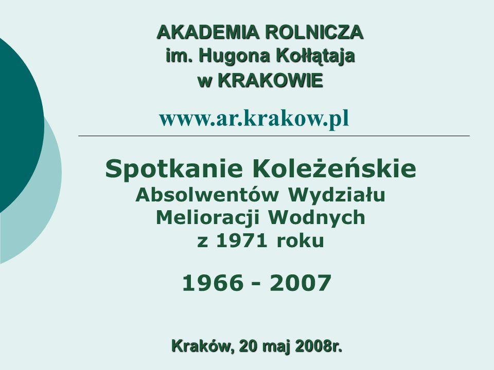 AKADEMIA ROLNICZA im. Hugona Kołłątaja w KRAKOWIE Kraków, 20 maj 2008r.