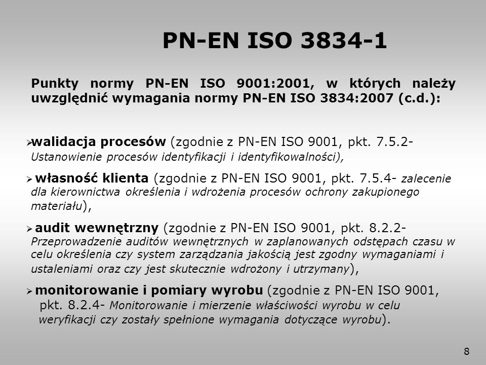 9 Porównanie wymagań Nr Element wymagań ISO 3834-2ISO 3834-3ISO 3834-4 1Przegląd wymagań przegląd wymagany konieczne zapisy zapisy mogą być prowadzone zapisy nie wymagane 2Przegląd techniczny przegląd wymagany konieczne zapisy zapisy mogą być prowadzone zapisy nie wymagane 3 Ocena podwykonawców wytwórca powinien traktować podwykonawcę jak producenta wykonującego wyrób specjalny, usługę i/lub działanie, jednakże końcowa odpowiedzialność spada na wytwórcę 4 Spawacze, operatorzy wymagane sprawdzenie kwalifikacji 5 Personel nadzoru spawalniczego wymagany brak specjalnych wymagań PN-EN ISO 3834-1