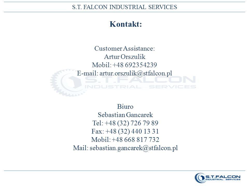 S.T. FALCON INDUSTRIAL SERVICES Kontakt: Biuro Sebastian Gancarek Tel: +48 (32) 726 79 89 Fax: +48 (32) 440 13 31 Mobil: +48 668 817 732 Mail: sebasti