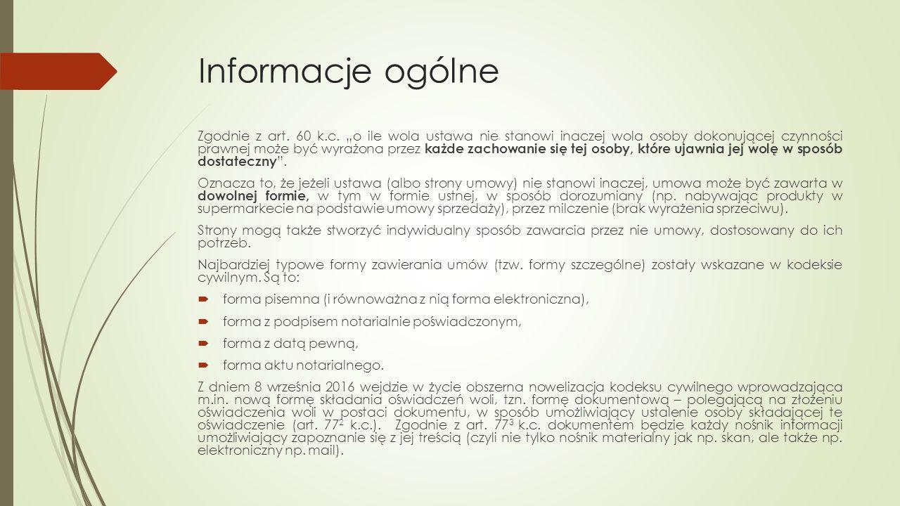 Informacje ogólne Zgodnie z art. 60 k.c.