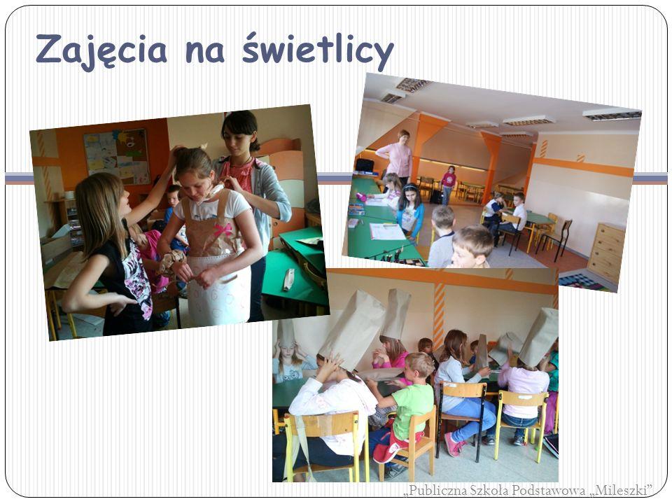 """Zajęcia na świetlicy """"Publiczna Szkoła Podstawowa """"Mileszki"""