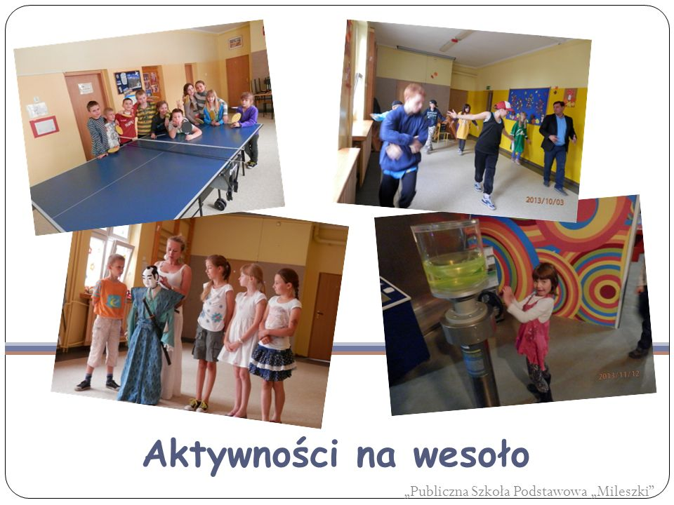 """Aktywności na wesoło """"Publiczna Szkoła Podstawowa """"Mileszki"""