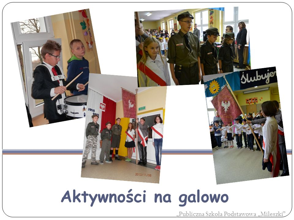 """Aktywności na galowo """"Publiczna Szkoła Podstawowa """"Mileszki"""