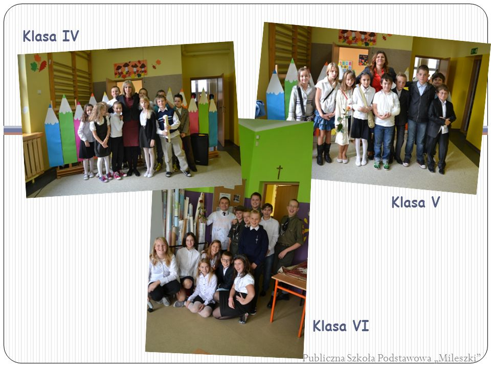 "Klasa IV Klasa V Klasa VI Publiczna Szkoła Podstawowa ""Mileszki"