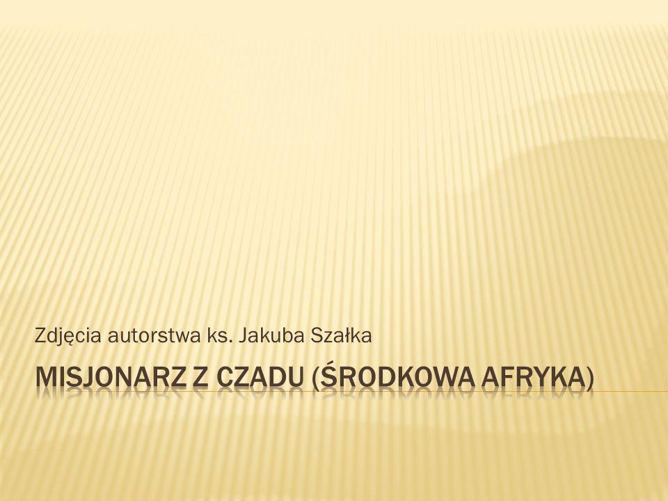 Zdjęcia autorstwa ks. Jakuba Szałka