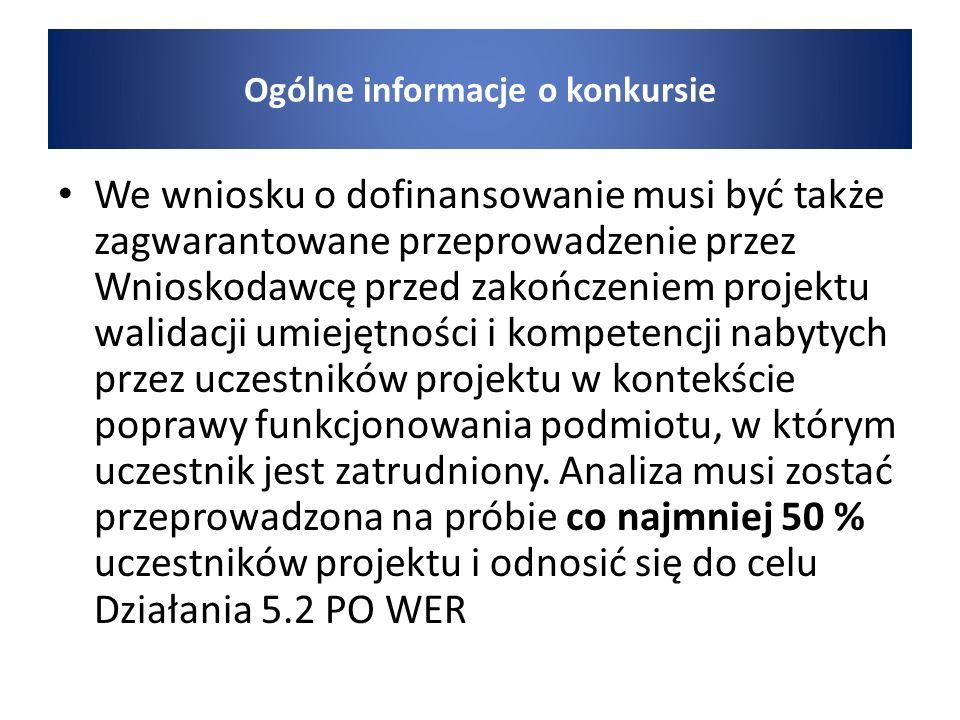 Spełnienie tego kryterium nastąpi poprzez: Podanie we wniosku informacji nt.