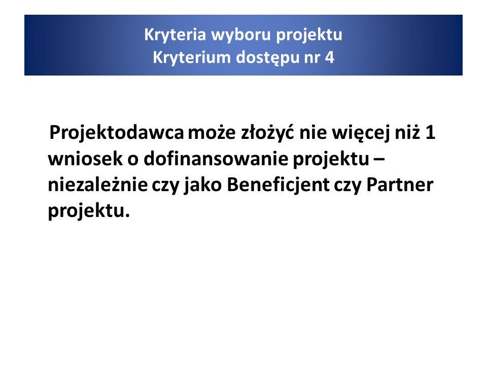 Projektodawca może złożyć nie więcej niż 1 wniosek o dofinansowanie projektu – niezależnie czy jako Beneficjent czy Partner projektu.