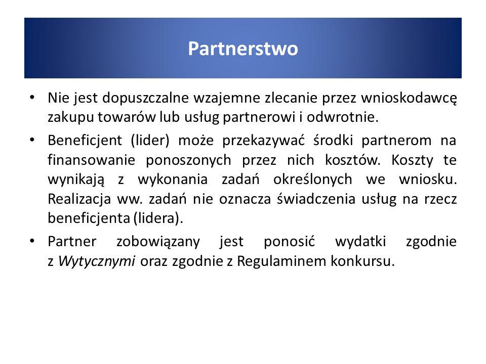 Nie jest dopuszczalne wzajemne zlecanie przez wnioskodawcę zakupu towarów lub usług partnerowi i odwrotnie. Beneficjent (lider) może przekazywać środk