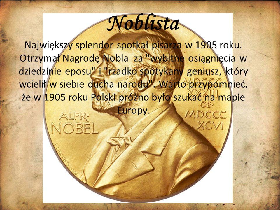 Największy splendor spotkał pisarza w 1905 roku. Otrzymał Nagrodę Nobla za