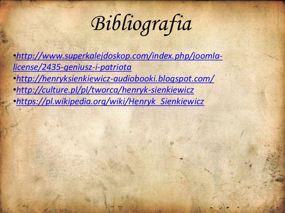 Bibliografia http://www.superkalejdoskop.com/index.php/joomla- license/2435-geniusz-i-patriota http://www.superkalejdoskop.com/index.php/joomla- licen