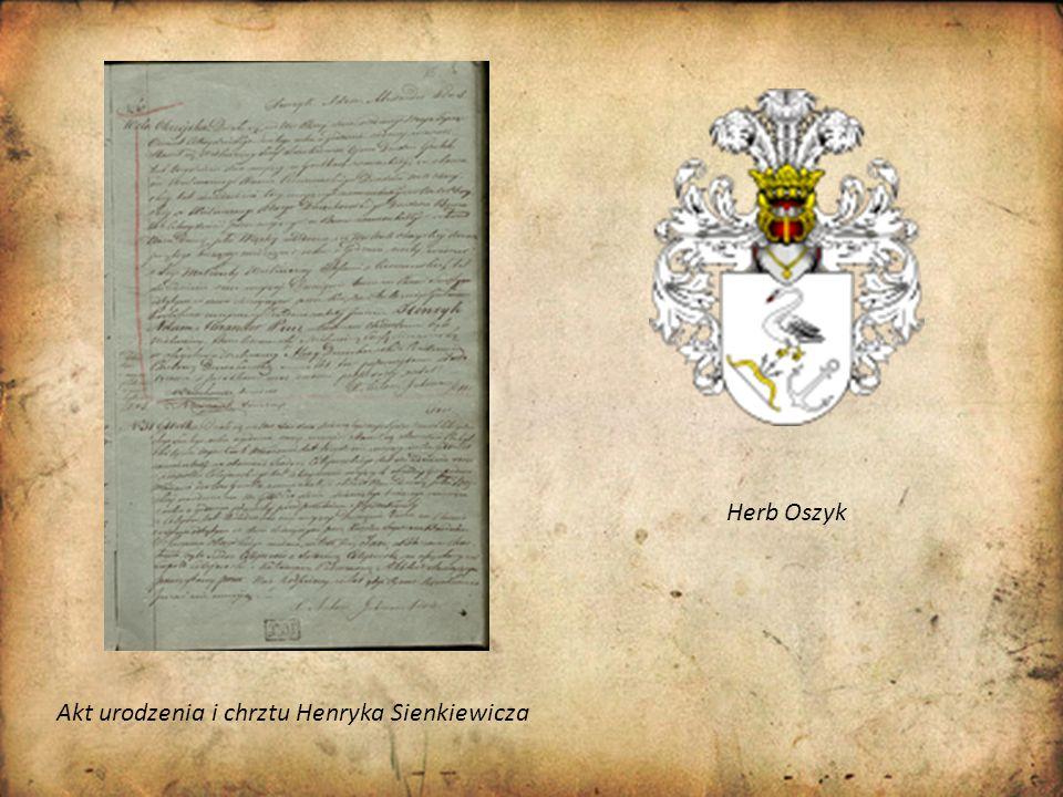 Akt urodzenia i chrztu Henryka Sienkiewicza Herb Oszyk