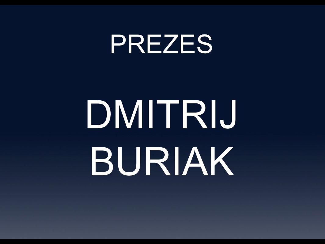 PREZES DMITRIJ BURIAK