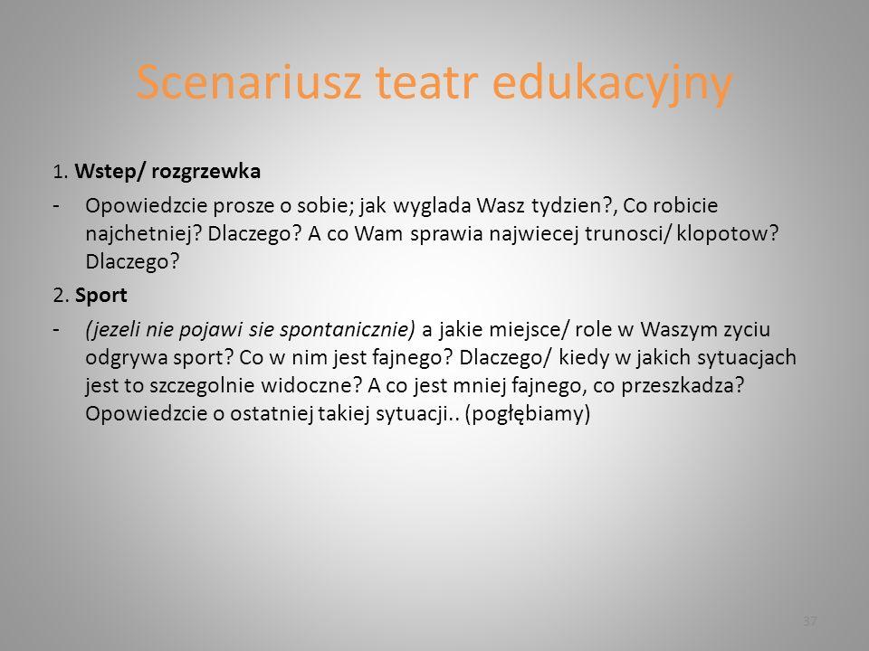 Scenariusz teatr edukacyjny 1.
