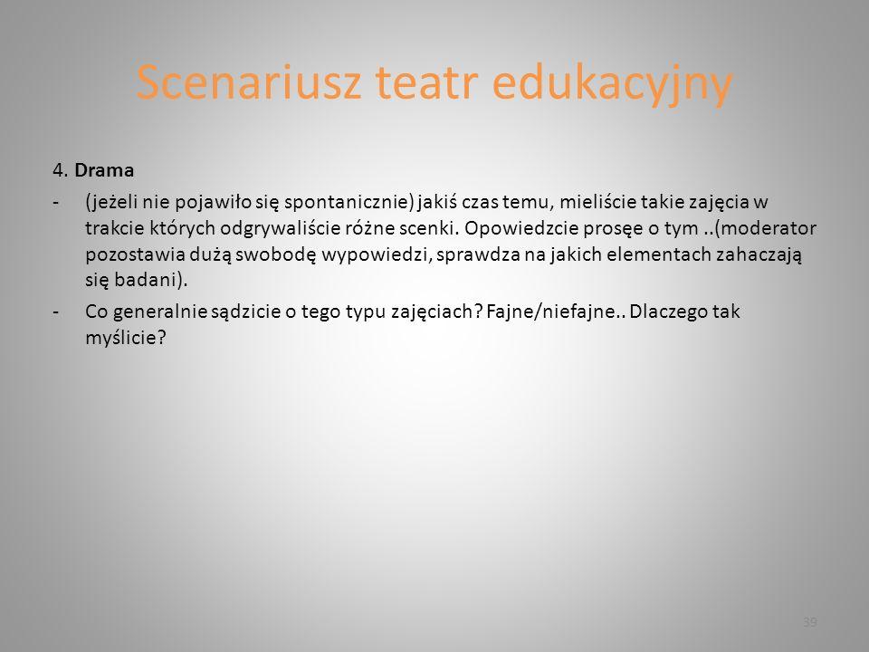 Scenariusz teatr edukacyjny 4.