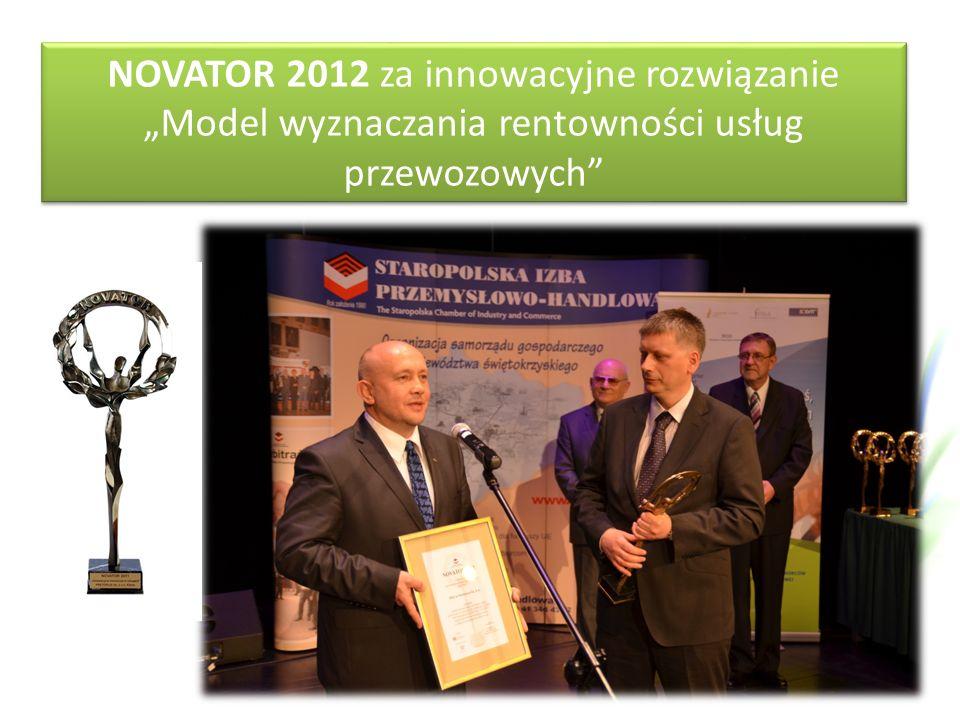 """NOVATOR 2012 za innowacyjne rozwiązanie """"Model wyznaczania rentowności usług przewozowych NOVATOR 2012 za innowacyjne rozwiązanie """"Model wyznaczania rentowności usług przewozowych"""