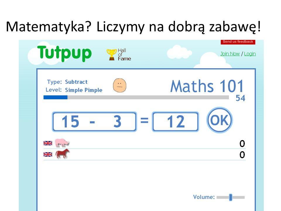 Matematyka Liczymy na dobrą zabawę!