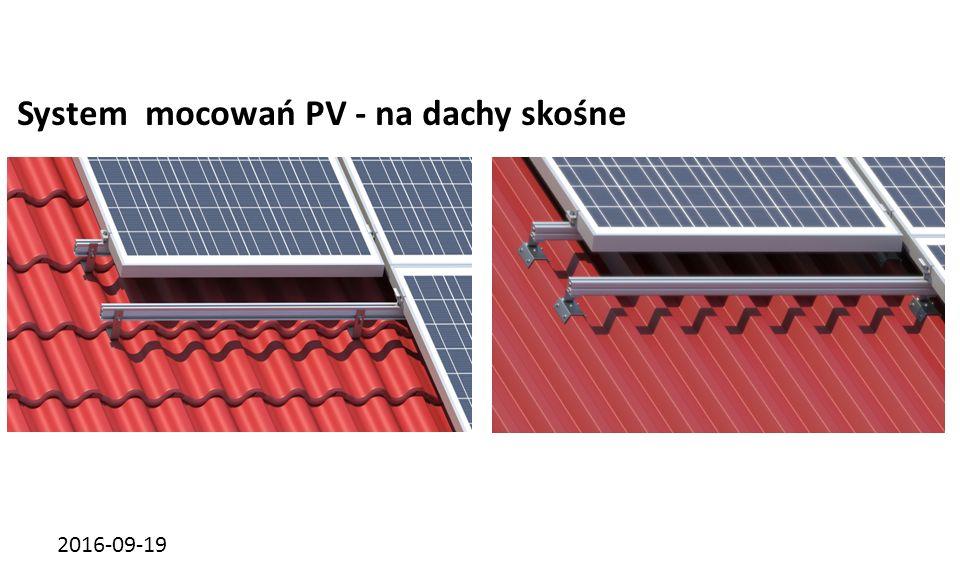 2016-09-19 System mocowań PV - na dachy skośne dachówka ceramicznablacha trapezowa