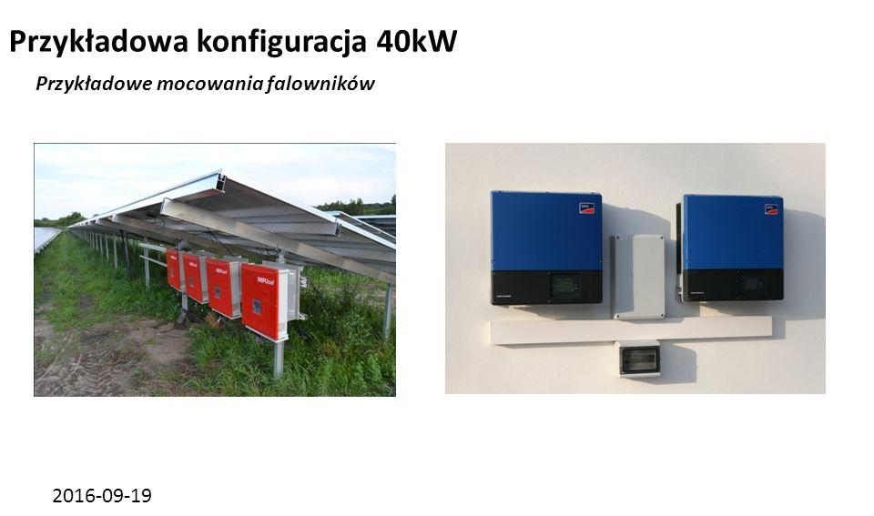 2016-09-19 Przykładowa konfiguracja 40kW Przykładowe mocowania falowników