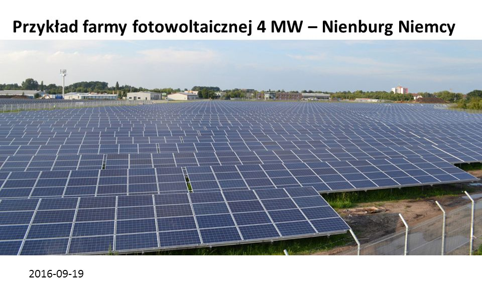 2016-09-19 Przykład farmy fotowoltaicznej 4 MW – Nienburg Niemcy